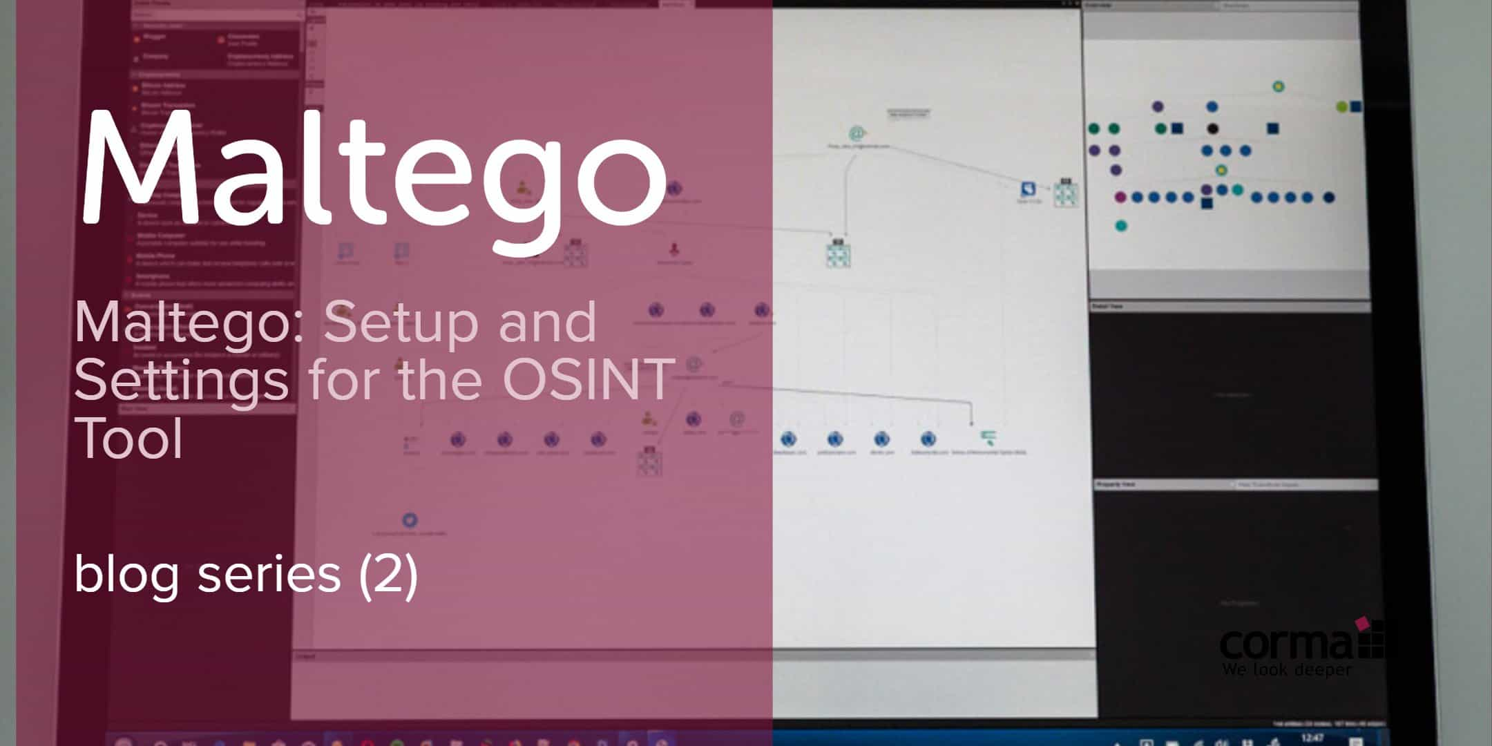 Series (2): Maltego Setup and Settings for the OSINT Tool