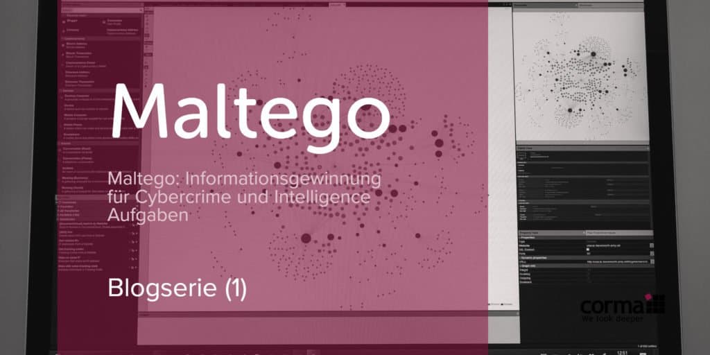 Featured_corma_blogserie_1_maltego_de_